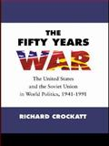 The Fifty Years War 9780415104715
