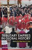 Tributary Empires in Global History 9780230294721