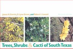 Trees, Shrubs, and Cacti of South Texas