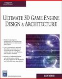 Ultimate 3D Game Engine Design and Architecture 9781584504733