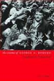 The Cinema of George A. Romero 9781903364734