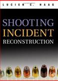 Shooting Incident Reconstruction 9780120884735