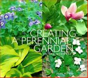Creating a Perennial Garden in the Midwest 9780915024735