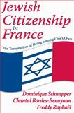 Jewish Citizenship in France 9781412814744