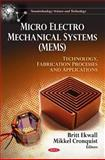 Micro Electro Mechanical Systems (MEMS) 9781608764747