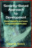 Security-Based Approach to Development 9781581124750