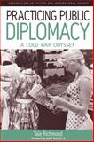 Practicing Public Diplomacy 9781845454753