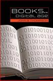 Books in the Digital Age 9780745634784