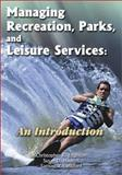 Managing Recreation, Parks, and Leisure Services 9781571674784
