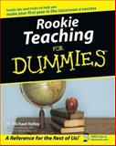 Rookie Teaching for Dummies 1st Edition