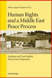 Human Rights and a Middle East Peace Process 9783706544795
