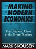 The Making of Modern Economics 9780765604804