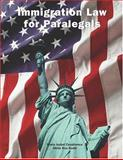 Immigration Law for Paralegals 9780890894804