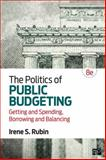 The Politics of Public Budgeting 8th Edition