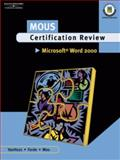 MOUS Certification Review, Microsoft Word 2000 9780538724807