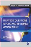 Strategic Questions in Food and Beverage Management 9780750644808