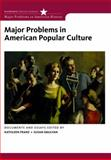 Major Problems in American Popular Culture