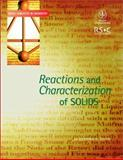 Reactions and Characterization of Solids 9780471224815