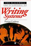The Blackwell Encyclopedia of Writing Systems 9780631214816