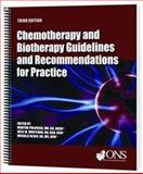 Chemotherapy and Biotherapy Guidelines and Recommendations for Practice Third Edition 3rd Edition