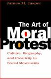 The Art of Moral Protest 9780226394817