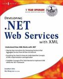 Developing .NET Web Services with XML 9781928994817