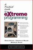 A Practical Guide to Extreme Programming 9780130674821