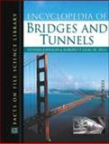 The Encyclopedia of Bridges and Tunnels 9780816044825