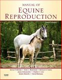 Manual of Equine Reproduction 3rd Edition