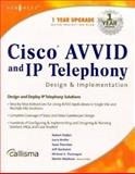 Cisco AVVID and IP Telephony Design and Implementation 9781928994831