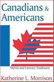 Canadians and Americans 9781412804837