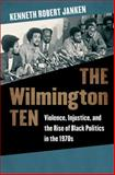 The Wilmington Ten 1st Edition