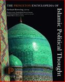 The Princeton Encyclopedia of Islamic Political Thought 9780691134840