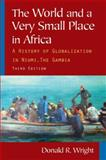The World and a Very Small Place in Africa 3rd Edition