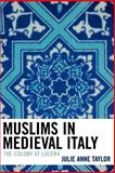 Muslims in Medieval Italy 9780739114841