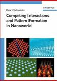 Competing Interactions and Pattern Formation in Nanoworld 9783527404841
