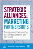 Strategic Alliances and Marketing Partnerships 9780749454845