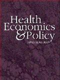 Health Economics and Policy 9780538874847