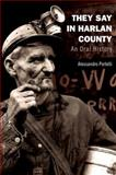 They Say in Harlan County 1st Edition