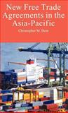 New Free Trade Agreements in the Asia-Pacific 9780230004863