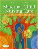 Maternal-Child Nursing Care 9780803614864