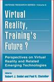 Virtual Reality, Training's Future? 9780306454868