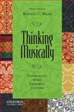 Thinking Musically 3rd Edition