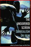 The Unsilvered Screen 9781904764878