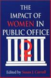 The Impact of Women in Public Office 9780253214881