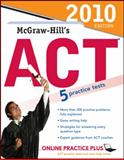 McGraw-Hill's ACT, 2010 Edition 9780071624886