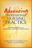 Advancing Professional Nursing Practice 1st Edition