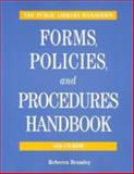The Public Library Manager's Forms, Policies, and Procedures Handbook 9781555704889