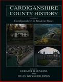 Cardiganshire in Modern Times 9780708314890