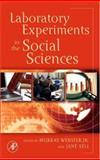 Laboratory Experiments in the Social Sciences 9780123694898